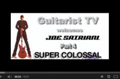 Joe Satriani – Super Colossal – Part 4