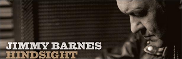 "Jimmy Barnes announces new 30th anniversary album ""Hindsight"""